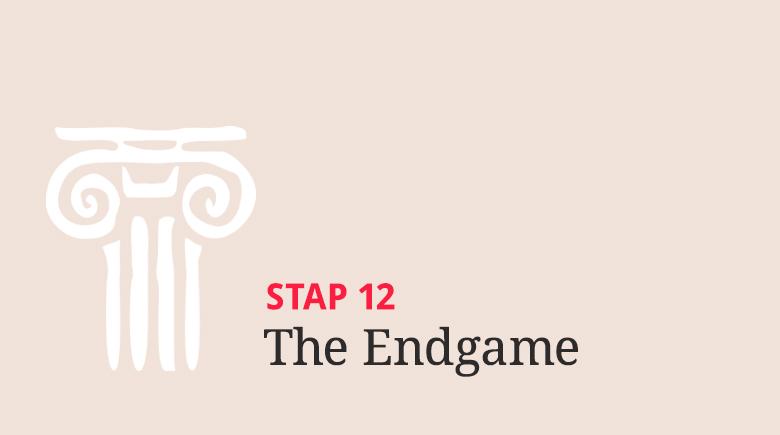 Stap 12: The Endgame